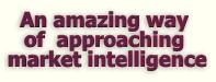 An amazing way of approaching market intelligence!